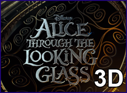 PWB - Alice Through The Looking Glass 3D