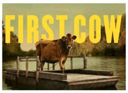 Unlocked - First Cow